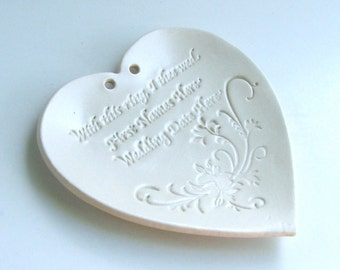 "Ceramic Wedding, personalized ring plate, Ring Bearer Dish,Custom Made with Names and Date Heart Shaped Dish, ""With this Ring, I thee wed"""