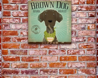 Brown Dog Coffee Company original graphic art on gallery wrapped canvas by stephen fowler
