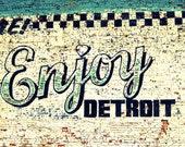 RESERVED Listing for Megan 11x14 Enjoy Detroit Fine Art Print