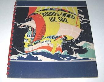 Round the World We Sail Vintage 1930s Children's Book by Marceline Dauzet Illustrated by Janet Laura Scott