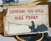 Rustic Sign - Primitive Sign - Fishing Sign - Outdoor Sign - Recycled Sign