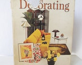 Vintage Decorating Book - The World of Budget Decorating by Jo Ann Francis Maco Publishing - 1960s