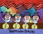 Teeth With Braces Dental Art Print Dentist Collectable Office By Anthony Falbo
