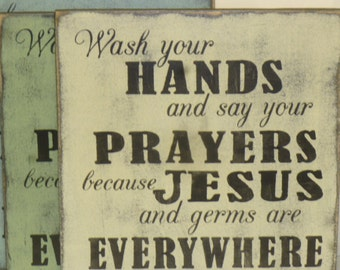 Wash your hands sign jesus and ge rms sign bathroom sign hand