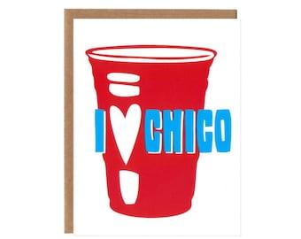 I Heart Chico -- Screenprinted Blank Card