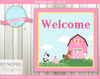 INSTANT DOWNLOAD - Barnyard Girl: Welcome Sign and Happy Birthday Sign - Item 115