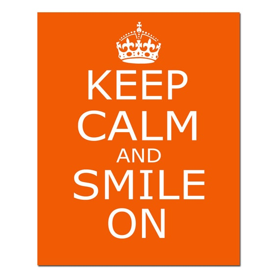 Keep Calm And Smile Quotes: Keep Calm And Smile On 8x10 Inspirational Popular Quote