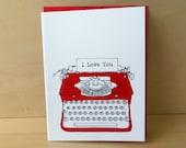 Typewriter Card -  Love Note Card