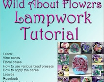 ENGLISH VERSION Wild about Flowers Lampwork Tutorial Ebook