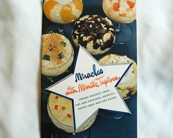 Vintage recipe pamphlet cookbook Miracles with Minute Tapioca 1940s cooking ephemera