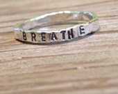 Fine silver hand stamped stacking ring BREATHE -ready to ship- one ring stacker ring
