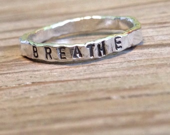 Yoga jewelry Fine silver hand stamped stacking ring BREATHE - one ring stackable ring - gift for her Christmas gift