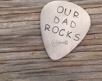Guitar pick- hand stamped nickel silver guitar pick- Our Dad Rocks ready to ship gift hand made gift for him