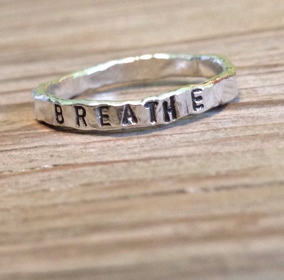 Fine silver hand stamped stacking ring BREATHE -ready to ship- one ring stacker ring - yoga jewelry