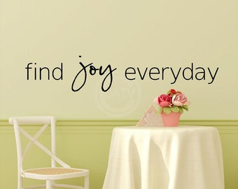 find joy everyday  vinyl lettering decal sticker  6x32 wall quote art