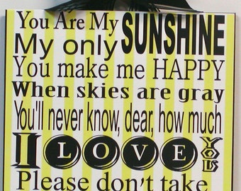 You Are My Sunshine Full First Verse Large Custom Wall Plaque NEW!
