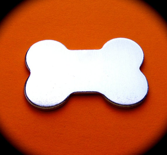 SALE - 10 Extra Large Dog Bone Blanks Polished 1-5/16 x 2 Inch 14 Gauge Pure Food Safe Aluminum - 10 Blanks - Made in USA