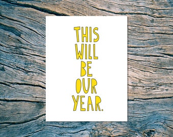 This Will Be Our Year - A2 folded note card & envelope - SKU 170