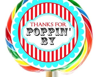 Carnival Birthday Party, Lollipop Stickers, Circus Birthday Stickers, Thanks for Poppin By, Personalized Stickers, Fit on WHIRLY LOLLIPOPS