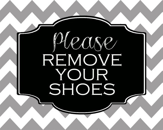 please remove your shoes sign lose the shoes printable. Black Bedroom Furniture Sets. Home Design Ideas