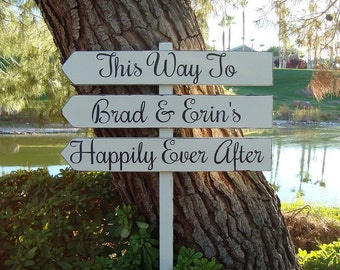 DiReCTioNaL  WeDDiNg SiGnS - Happily Ever After WeDDiNg SiGn - This Way To Happily Ever - Modern Cursive Style - Rustic Wedding - 4 ft Stake