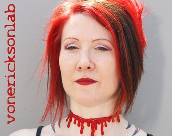 Dripping Blood choker  necklace Extra Drippy- Bright  Red Blood