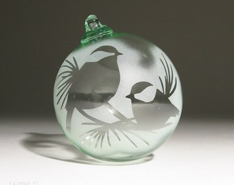 Chickadees in Pine Trees Recycled Glass Ornament Suncatcher Blown Glass Eco Friendly Etched Ornament