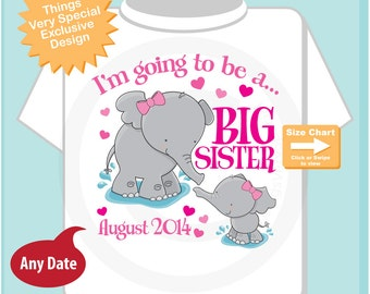 Elephant Big Sister Shirt I'm going to Be a Big Sister Elephant with baby girl Tee Shirt with Date Pregnancy Announcement (07292014a)