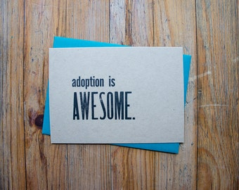 Adoption is Awesome - Letterpress Card