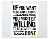 Back to School, Dorm Decor, If you want something you've never had, Thomas Jefferson, Typography, Inspirational Sign