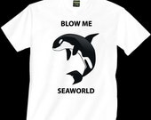 Orca Killer Whale T-Shirt - Tell SeaWorld To Stick It!
