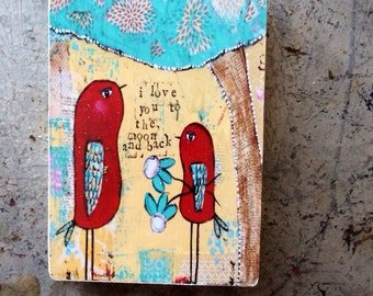 bird art block, love you to the moon and back,ACEO  Reproduction Mounted On Wood Block by Sunshine Girl Designs (2.5 x 3.5 Inches Print)