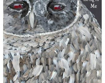 FARMGIRL PAINTS PRINT by Becky Strahle - Your Dreams Are Not Too Big for Me - Barn Owl