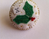 Made with Love - Jolly Holly art pin brooch pin