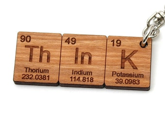 Think -  Periodic Table Keychain - Thorium - Indium - Potassium - Made in the USA by Timbergreen Woods. Solid Cherry Wood.