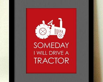 SOMEDAY I'll DRIVE a TRACTOR Nursery Art in Red- Instant Printable Download