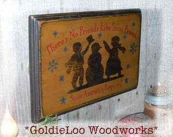 Snow Friends, Wood Wall Sign, Primitive