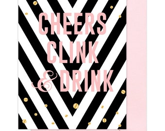 HOLIDAY SALE!!! Cheers Clink Drink Greeting Card, Gold Foil Card, Holiday Greeting Card by Abigail Christine Design