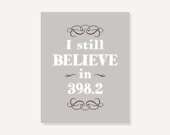 I Still Believe In 398.2 First Anniversary Gift : Fairy Tale Lovers, Valentine, Book Geeks