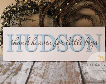 Custom Baby Boy Nursery Sign, Thank Heaven For Little Boys, Personalized Nursery Sign