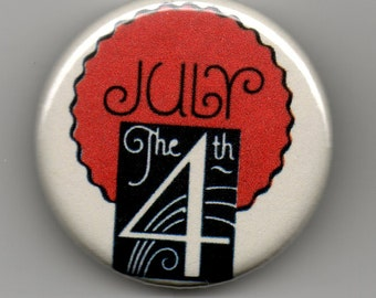 """Patriotic July 4th 1.25"""" Pin Back Button Deco Style"""