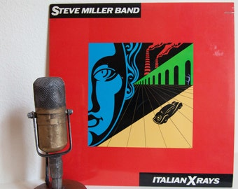 """ON SALE Steve Miller """"Italian X-Rays"""" (Original 1984 Sailor Records with color inner sleeve and """"Radio 1"""", """"Who Do You Love"""" & """"Shangri-la"""")"""