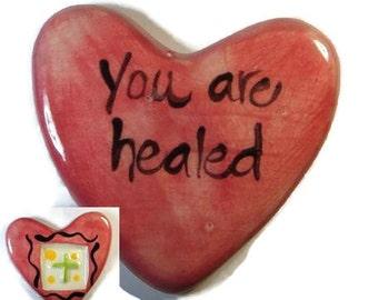 You Are Healed ceramic Clay Pocket prayer Heart
