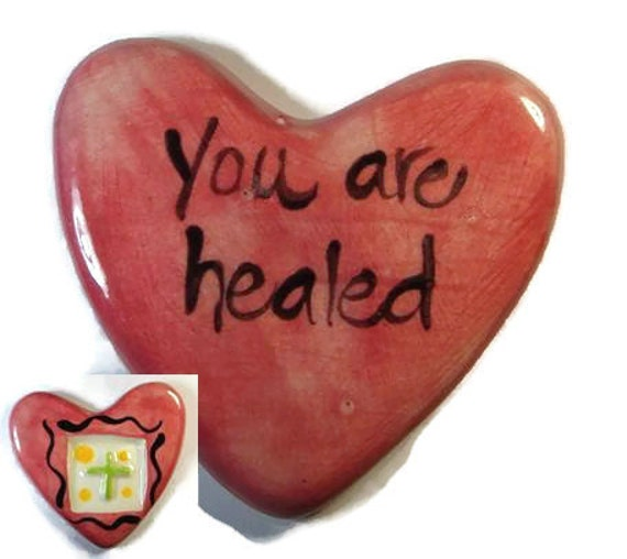 You Are Healed Clay prayer Heart