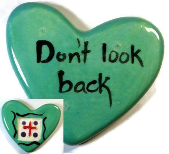 Don't Look Back Ceramic Heart