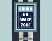 Framed Nautical Nursery Print Shhhh No Wake Zone in Navy Blue with Boat Cleat