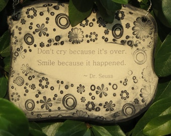 Wonderful Dr. Seuss Quote Ceramic Plaque