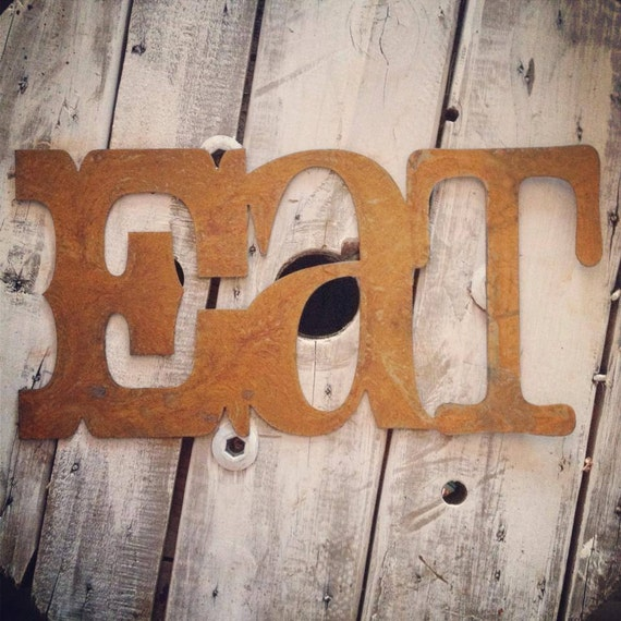 Eat Rusty Metal Letters Sign Industrial Decor