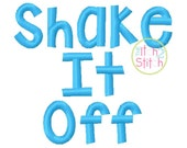 "Shake It Off Embroidery Font .5"", 1."",& 1.5"" INSTANT DOWNLOAD now available"