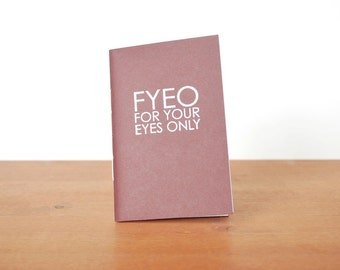 eggplant handmade journal: FYEO for your eyes only